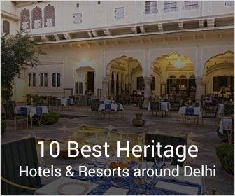 10 Best Heritage Resort on different Delhi Weekend Getaways