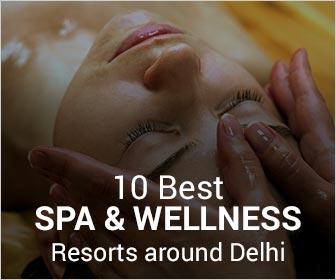 10 Best SPA resorts at different Delhi Weekend Getaways