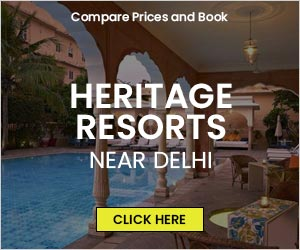 List of Heritage Resorts around Delhi